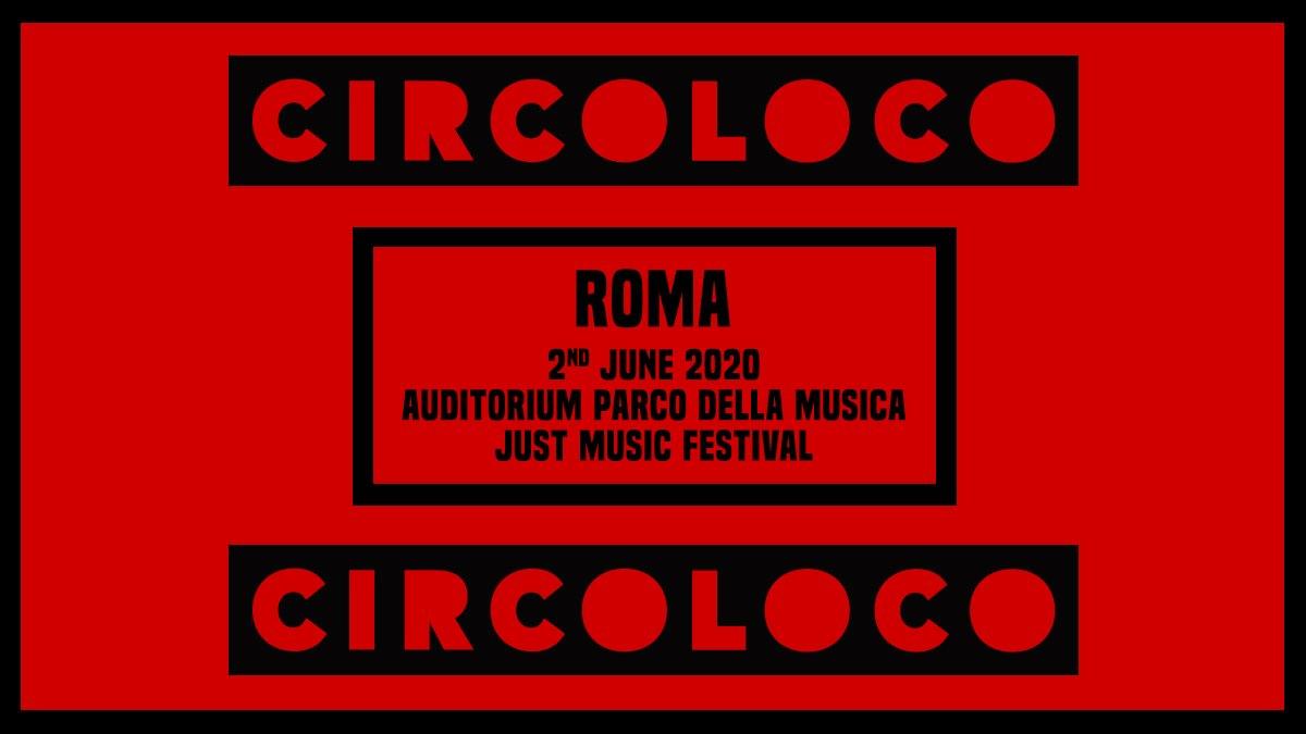 Circoloco Party Roma 02 Giugno 2020 Auditorium Parco della Musica Just Music Festival Ticket in prevendita Biglietti 18app – Pacchetti Hotel