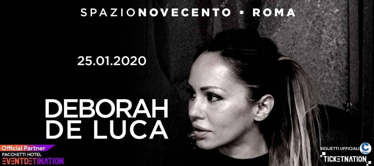 Deborah De Luca  Spazio Novecento Roma Sabato 25 01 2020 – Ticket Biglietti 18App Tavoli e Pacchetti Hotel
