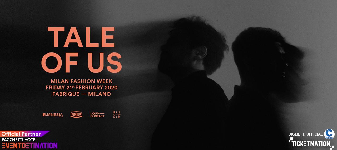 Tale of Us al Fabrique Milano 21.02.2020 – Ticket Biglietti 18App Tavoli e Pacchetti Hotel