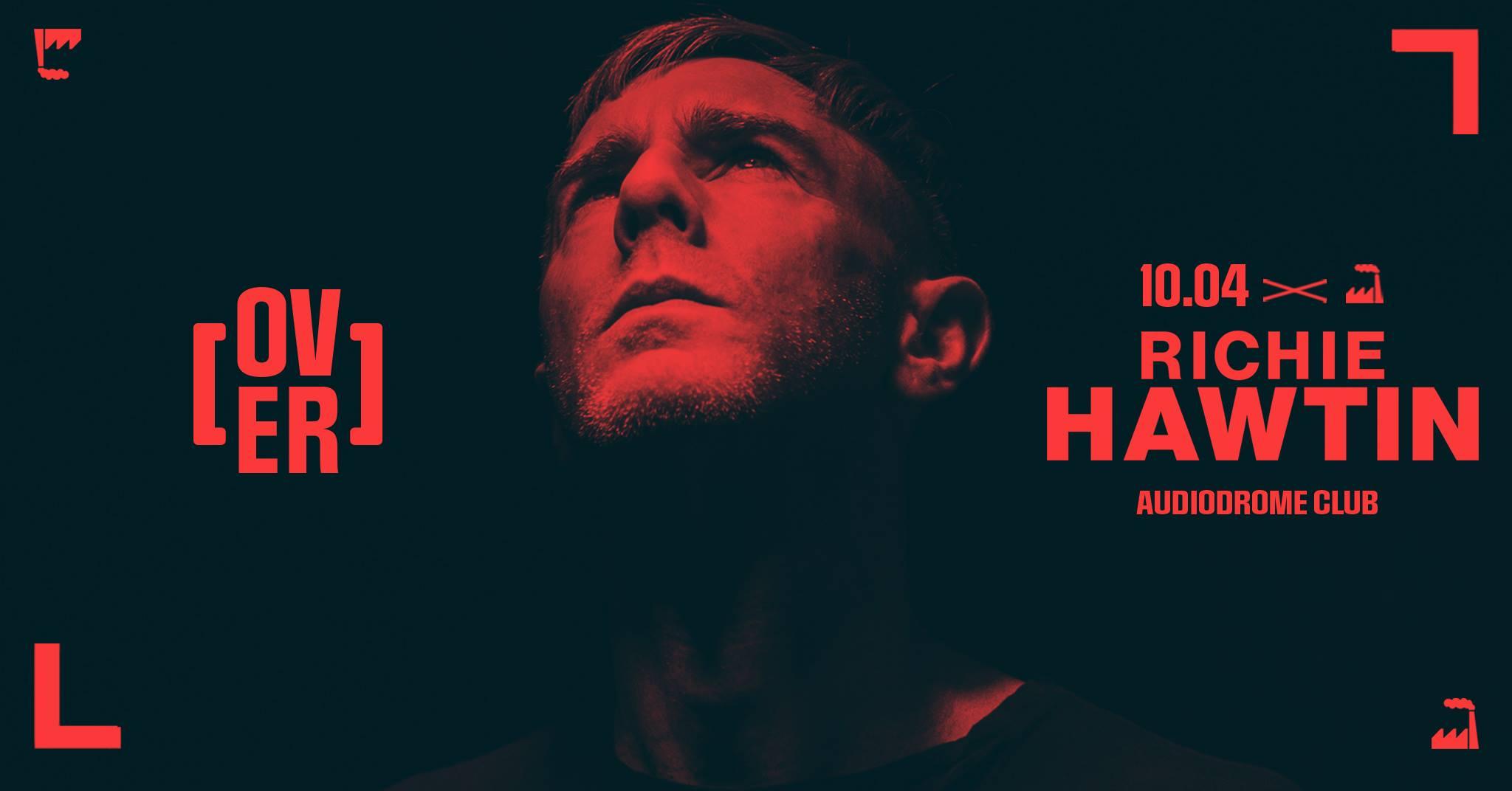 Richie Hawtin Torino Audiodrome by Over 10 Aprile 2020 – Ticket Biglietti 18app Tavoli Pacchetti Hotel