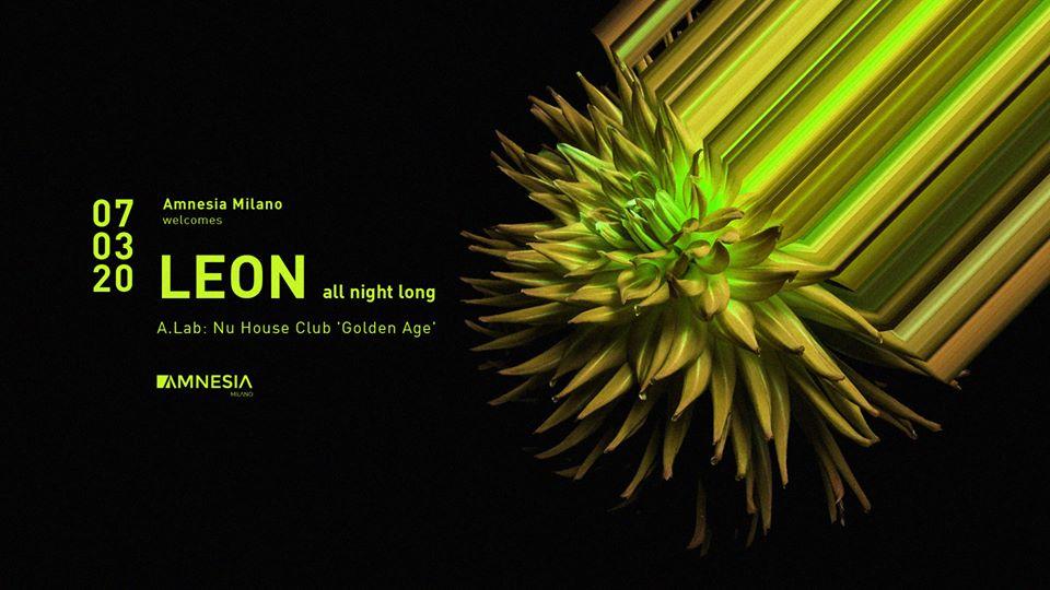 Leon at Amnesia Milano – Sabato 7 Marzo 2020 Ticket Biglietti 18App Tavoli e Pacchetti Hotel