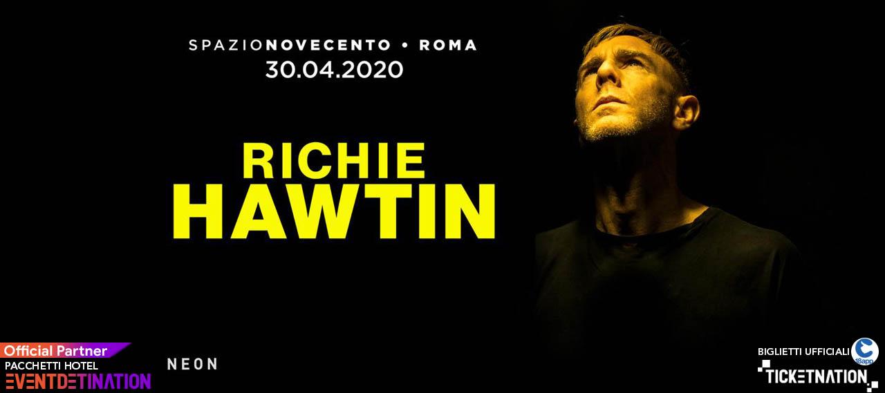 Richie Hawtin Spazio 900 Novecento Roma Giovedì 30 04 2020 – Ticket Biglietti 18App Tavoli e Pacchetti Hotel