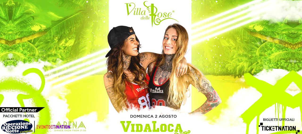 VIDA LOCA Villa Delle Rose Domenica 2 Agosto 2020 Ticket – Biglietti 18app – Tavoli e  Pacchetti Hotel