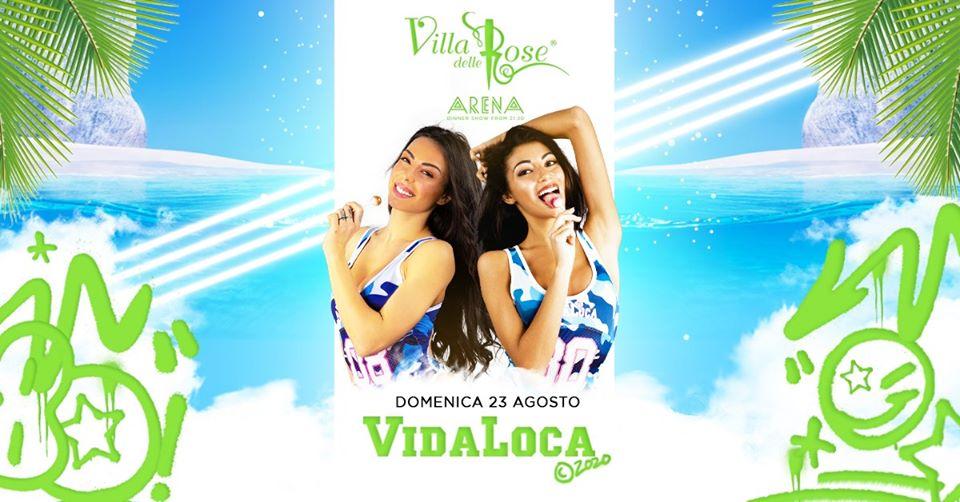 VIDA LOCA villa delle rose domenica 23 agosto