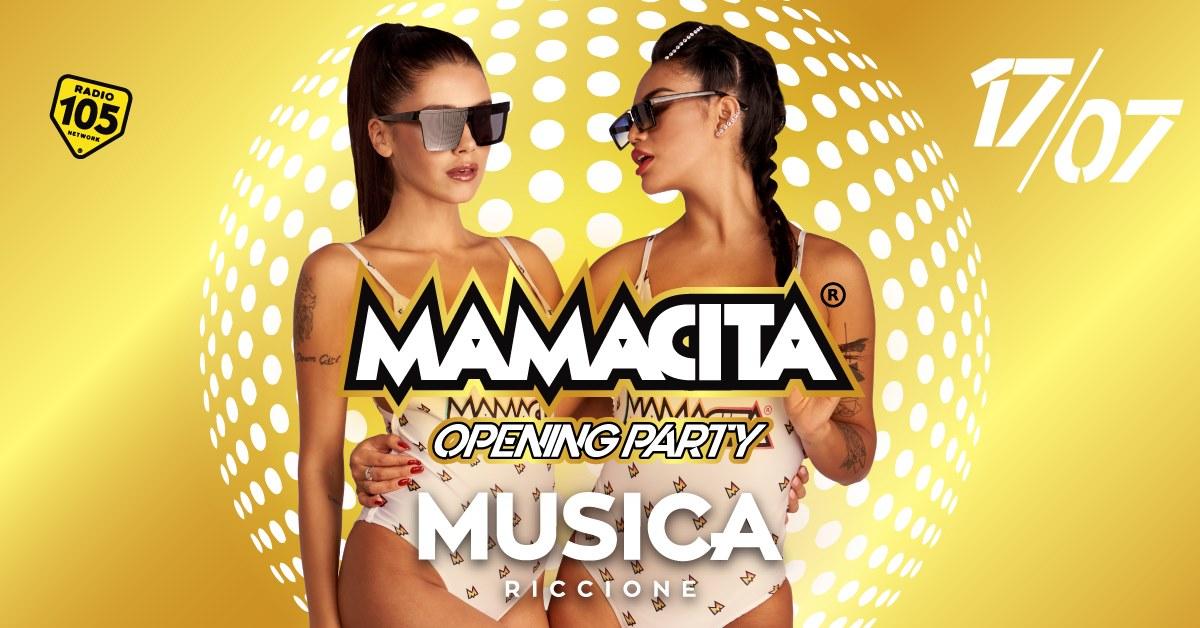 Mamacita Musica Opening Party Venerdì 17 Luglio Ticket – Biglietti 18app – Tavoli e  Pacchetti Hotel