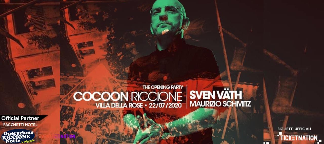 Sven Vath Villa Delle Rose Mercoledì 22 Luglio 2020 Cocoon Riccione Ticket – Biglietti – Tavoli e  Pacchetti Hotel