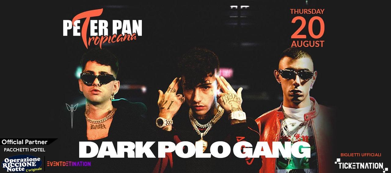 dark polo gang peter pan giovedì 20 agosto