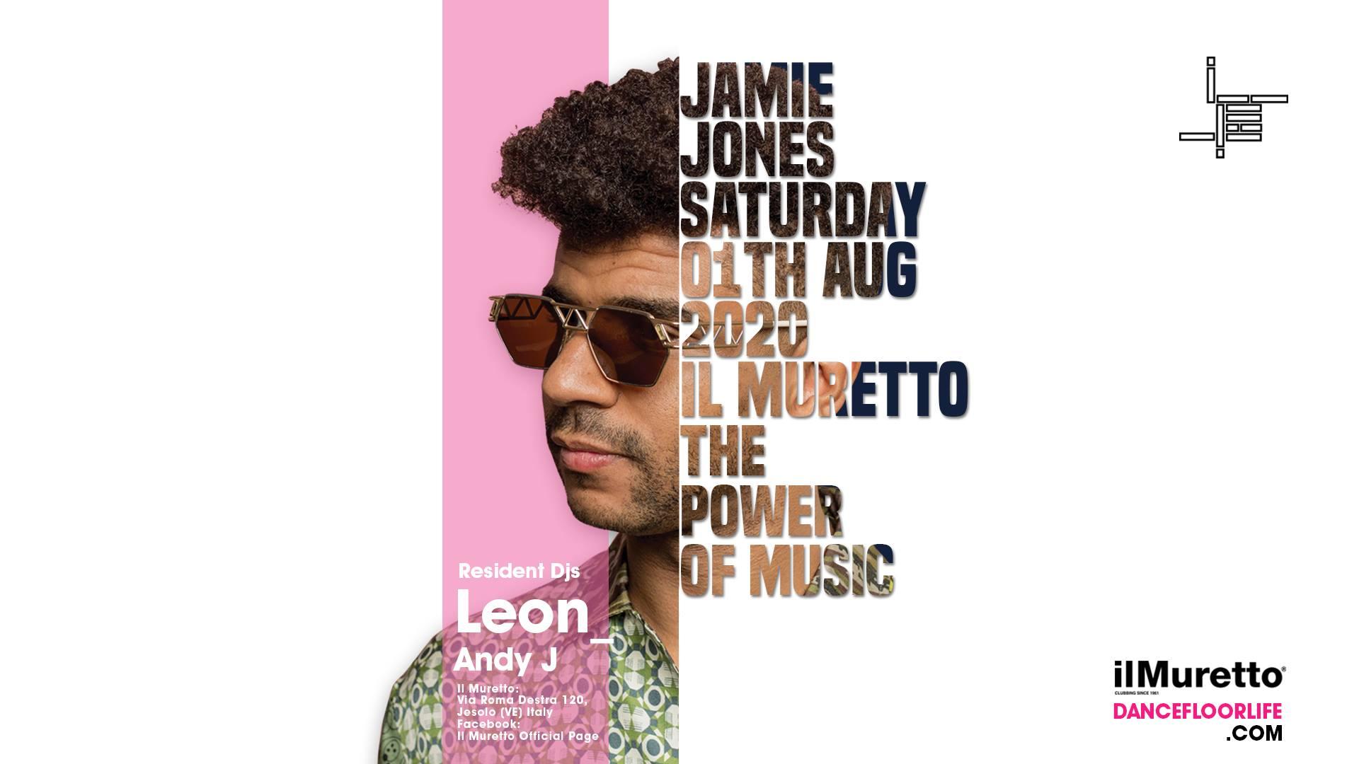 Jamie Jones Il Muretto Jesolo Sabato 01 AgostoTicket – Tavoli e  Pacchetti Hotel [ EVENTO ANNULLATO ]