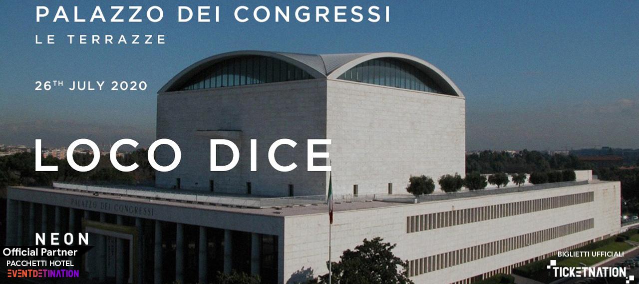 Loco Dice Palazzo dei congressi Roma Le Terrazze Domenica 26 07 2020 – Ticket Biglietti Tavoli e Pacchetti Hotel