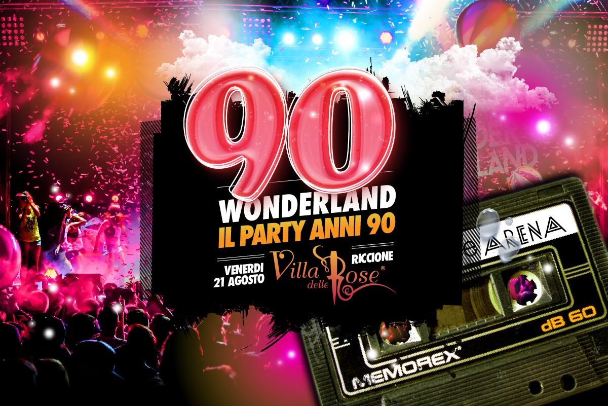 90 wonderland villa delle rose venerdì 21 agosto