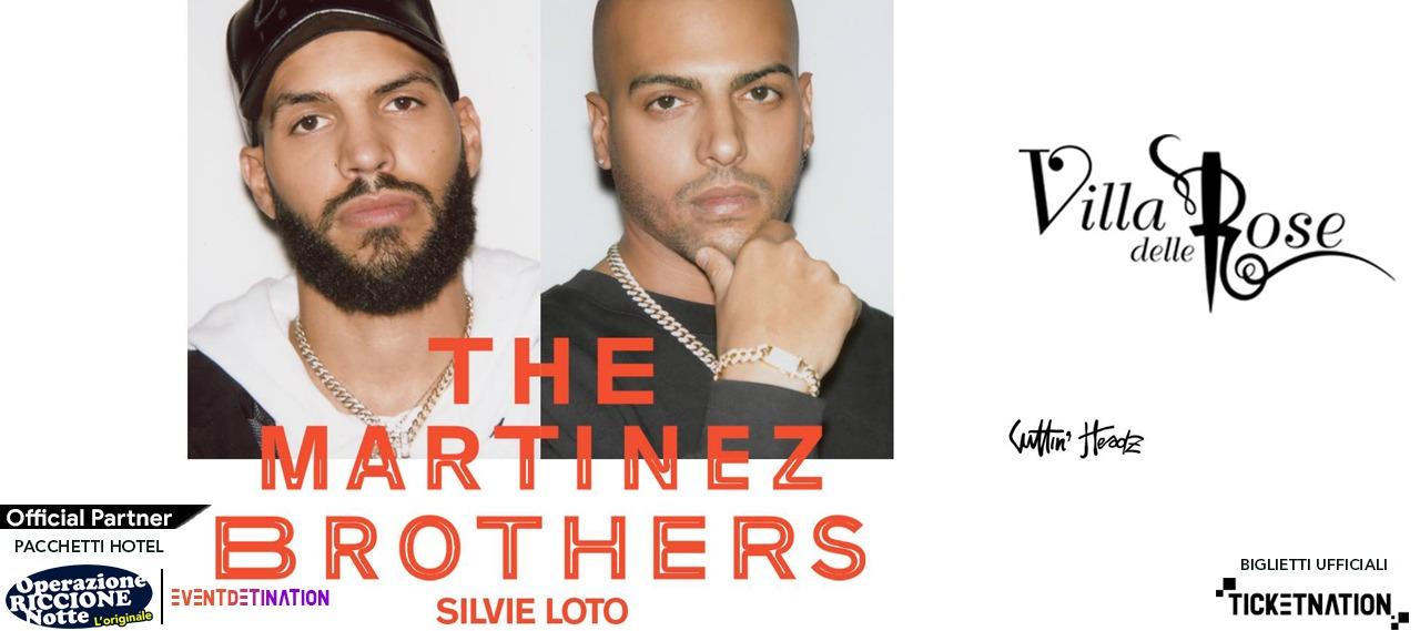 the martinez brothers silvie loto villa delle rose sabato 22 agosto