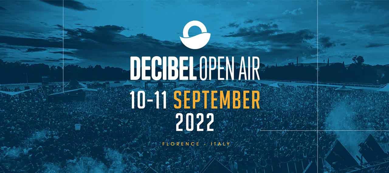 decibel open air 2022 firenze ticket
