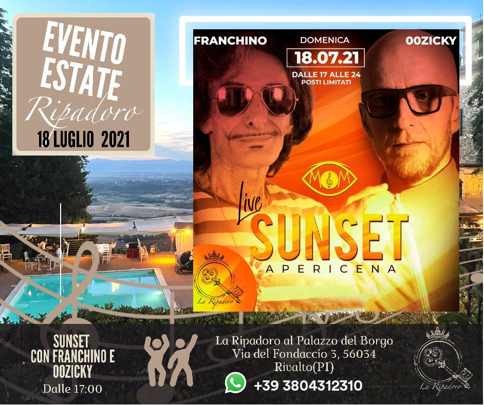 Franchino e Zicky Domenica 18 Luglio Sunset party at Ripadoro