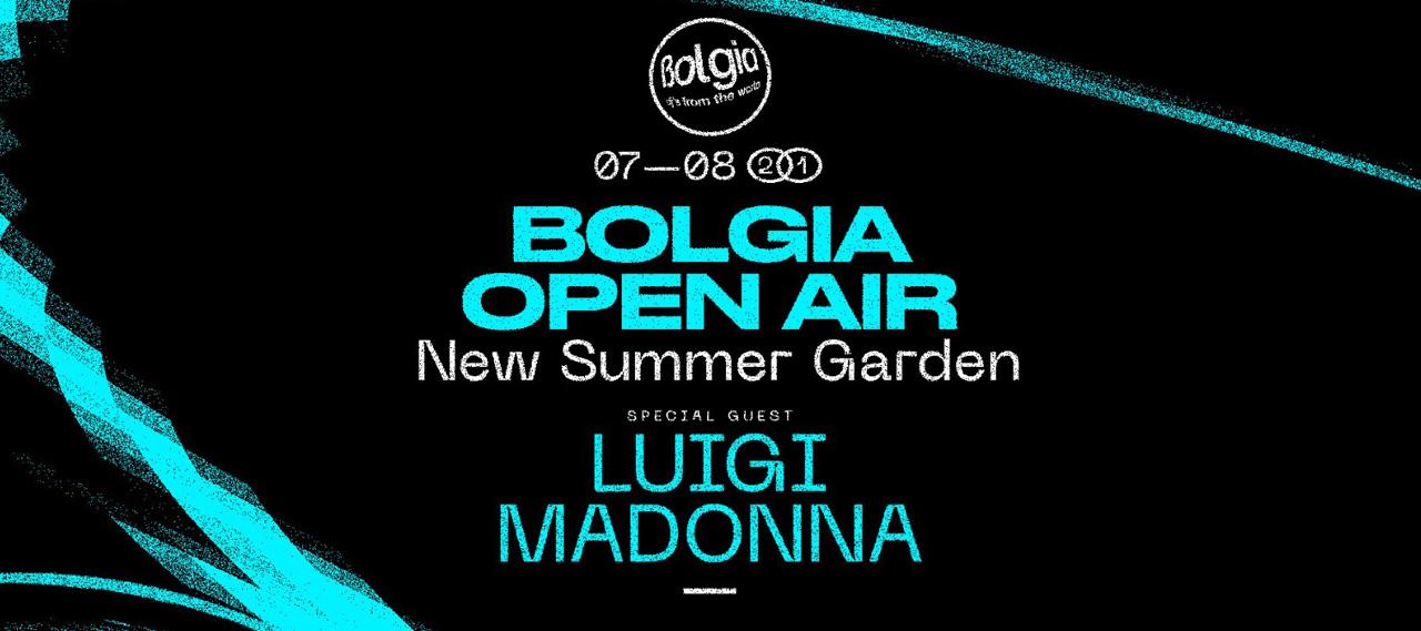 Bolgia open air con luigi madonna 7 agosto