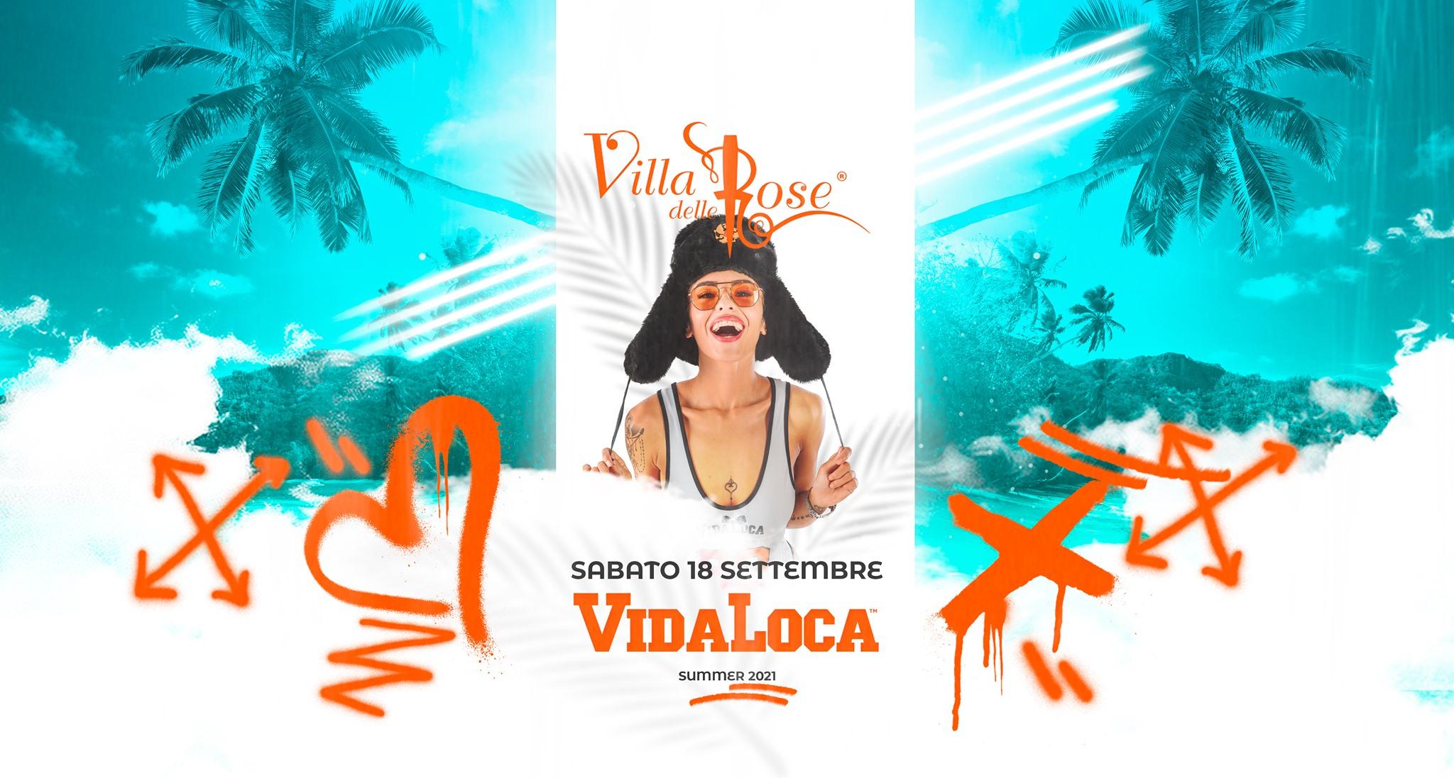 vida loca villa delle rose 18 settembre 2021
